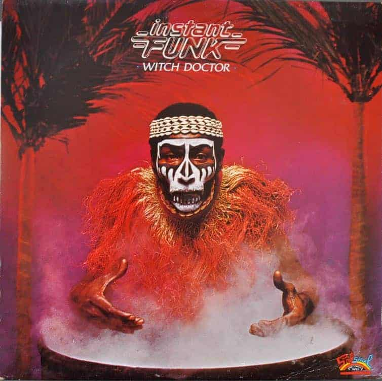 Instant Funk – Witch Doctor