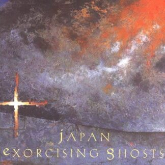 Japan ‎– Exorcising Ghosts