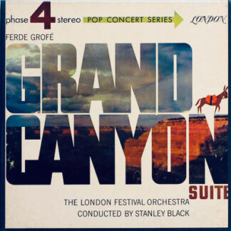 The London Festival Orchestra Conducted By Stanley Black - Grand Canyon Suite