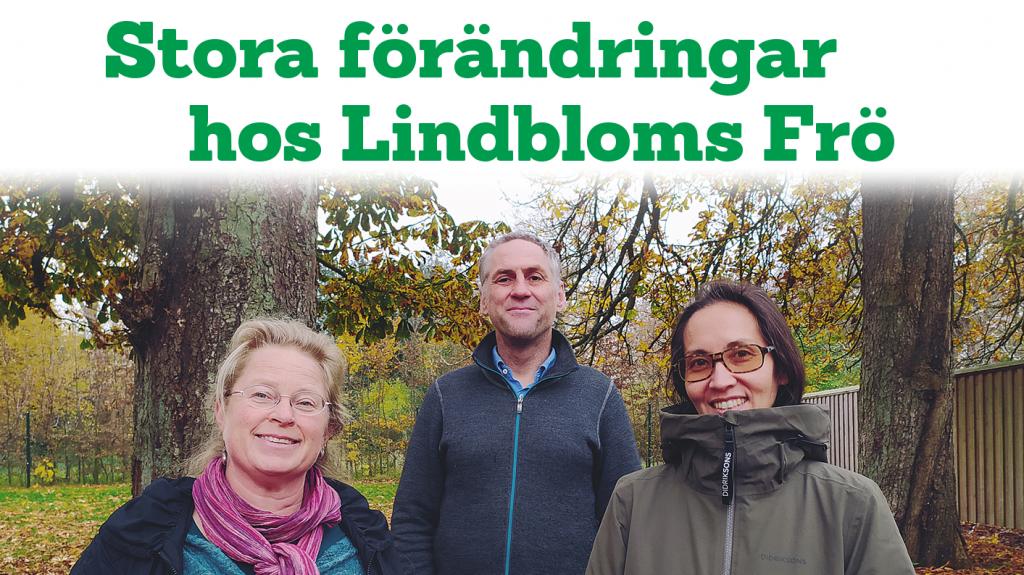Stora förändringar hos Lindbloms Frö