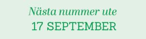 Nästa nummer ute 17 september