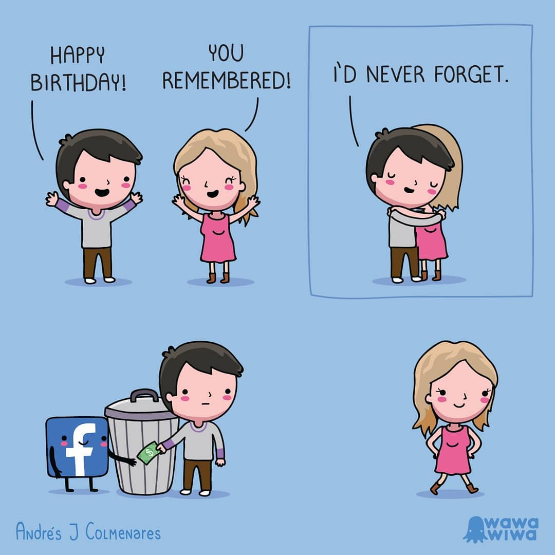 comic about remembering someone's birthday because of Facebook