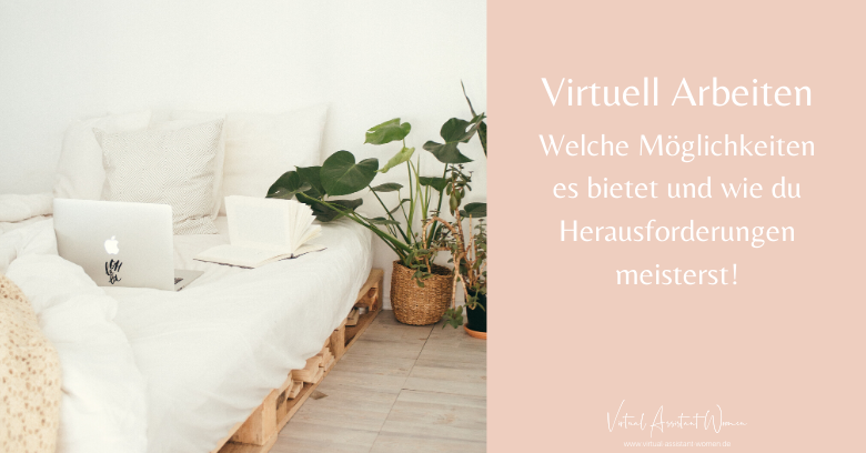Virtuell arbeiten - Virtuelle Assistenz