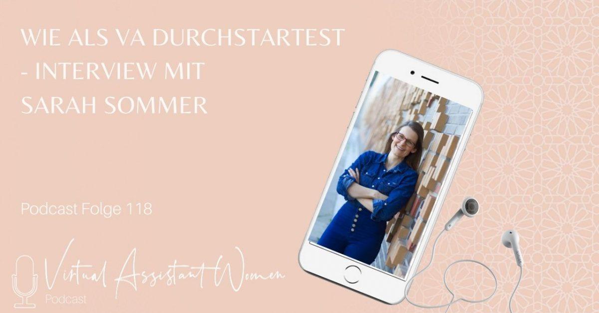 Folge 118 - Wie du als Virtuelle Assistentin durchstartest Sarah Sommer