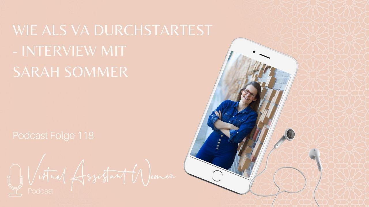 Folge 118 - Wie du als Virtuelle Assistentin Durchstartest - Interview mit Sarah Sommer