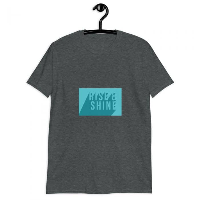 Rise And Shine T-Shirt