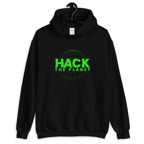 Hack The Planet Front Pocket Hoodie
