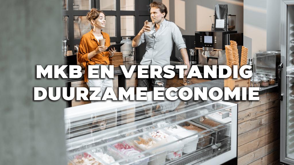 MKB en Verstandige Duurzame Economie