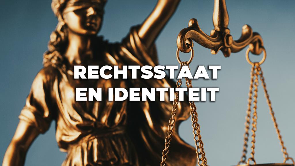 RechtstaatEnIdentiteit