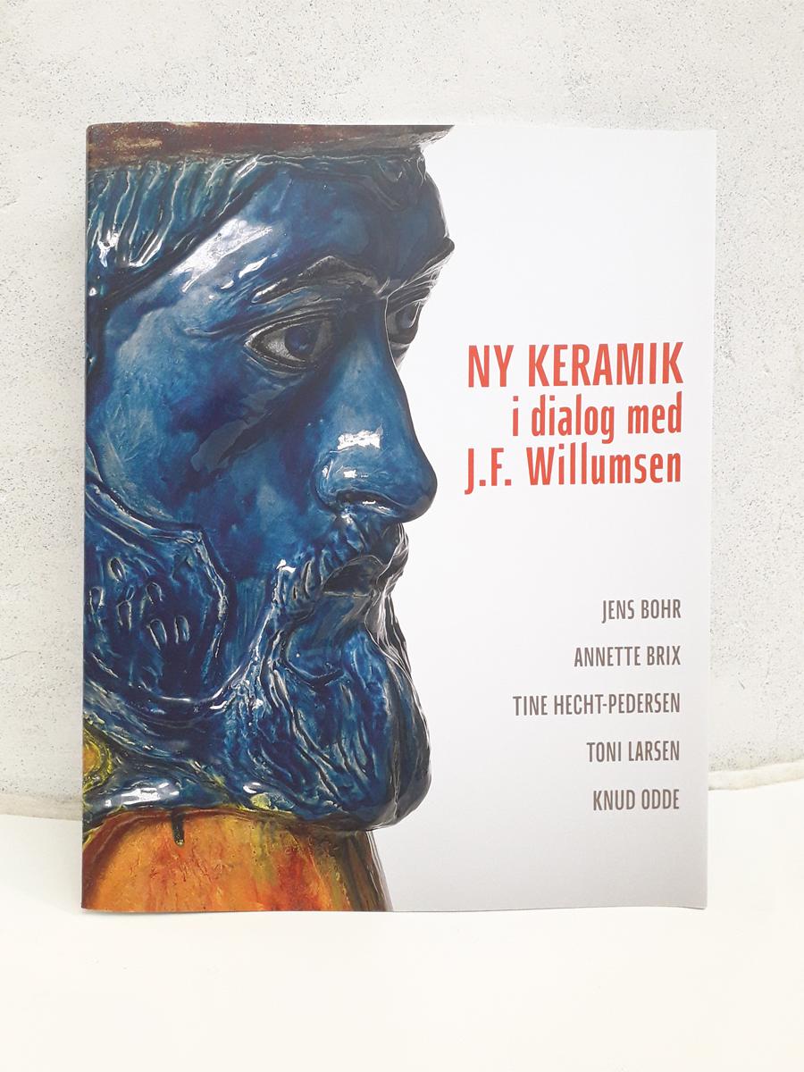 Ny keramik i Dialog med J.F. Willumsen Bøger Forside