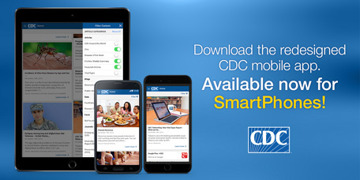 The CDC app provides some of the most up-to-date, accurate info on recent public health emergencies.
