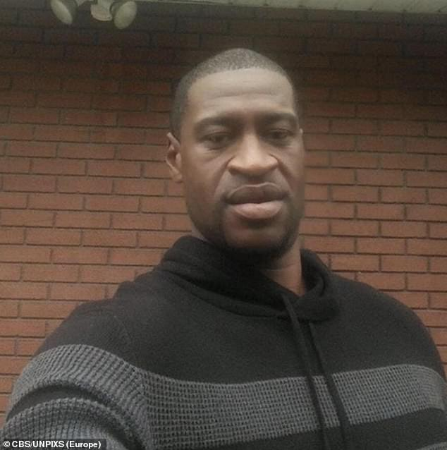George Floyd (pictured) was killed on May 25 in Minneapolis, Minnesota when Officer Derek Chauvin knelt on his neck until he lost consciousness ¿ autopsies have since deemed the death a homicide