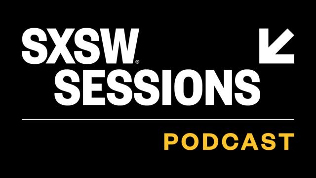 SXSW Sessions Podcast