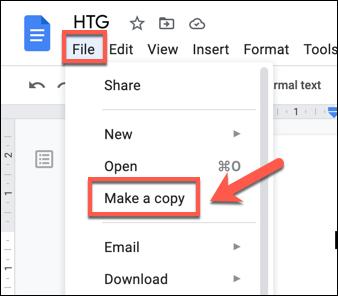 To make a copy of a Google Docs file, press File > Make a Copy.