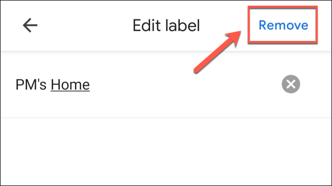 """To remove a private label in Google Maps, tap the """"Remove"""" option in the top-right."""