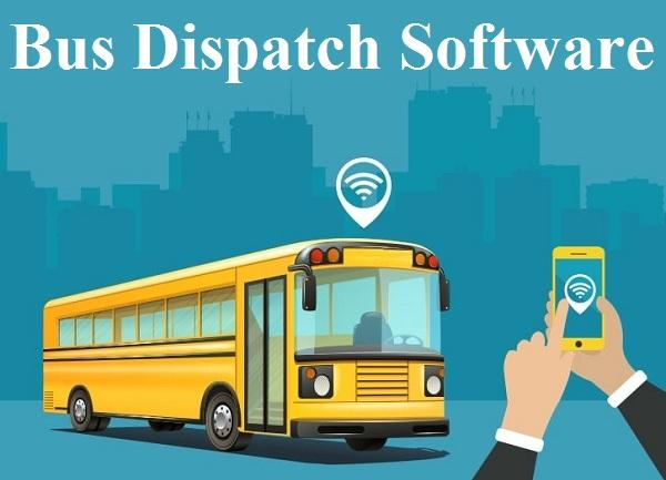 Bus Dispatch Software Market 2020: Intelligence Report