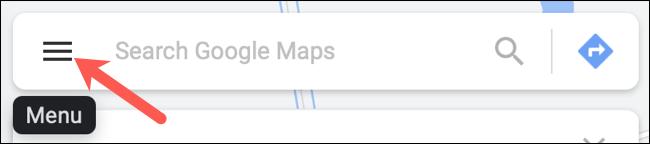 Click Menu in the Search Google Maps box