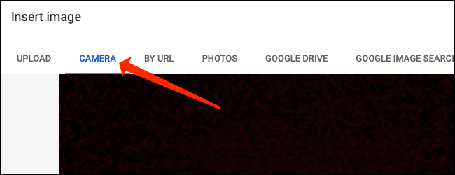 """Click the """"Camera"""" tab to take a photo in Google Sheets."""