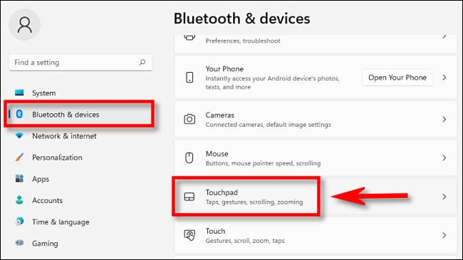 """In Windows 11 Settings, click """"Bluetooth & Devices"""" in the sidebar, then select """"Touchpad."""""""