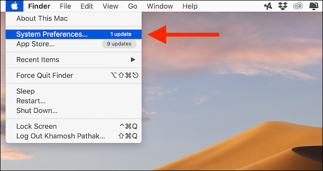 Click on System Preferences button from Apple menu in menu bar