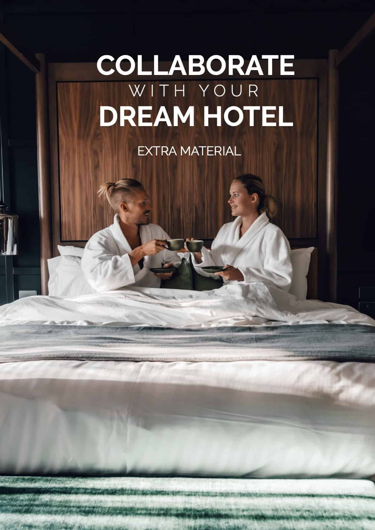 Collaborate with your dream hotel