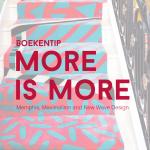 Boekentip: More is More, Memphis, Maximalism and New Wave Design