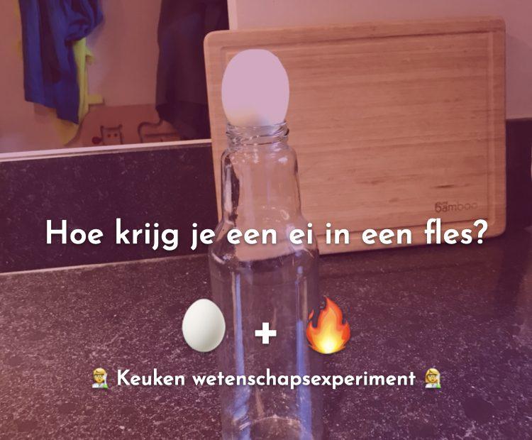 Hoe krijg je een ei in een fles?