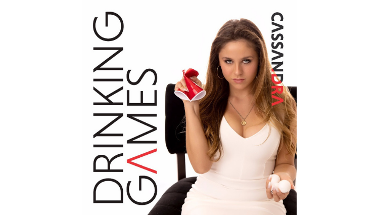"Cassandra Releases New Single ""Drinking Games"""