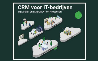 CRM voor IT-bedrijven | Meer grip en rendement op projecten
