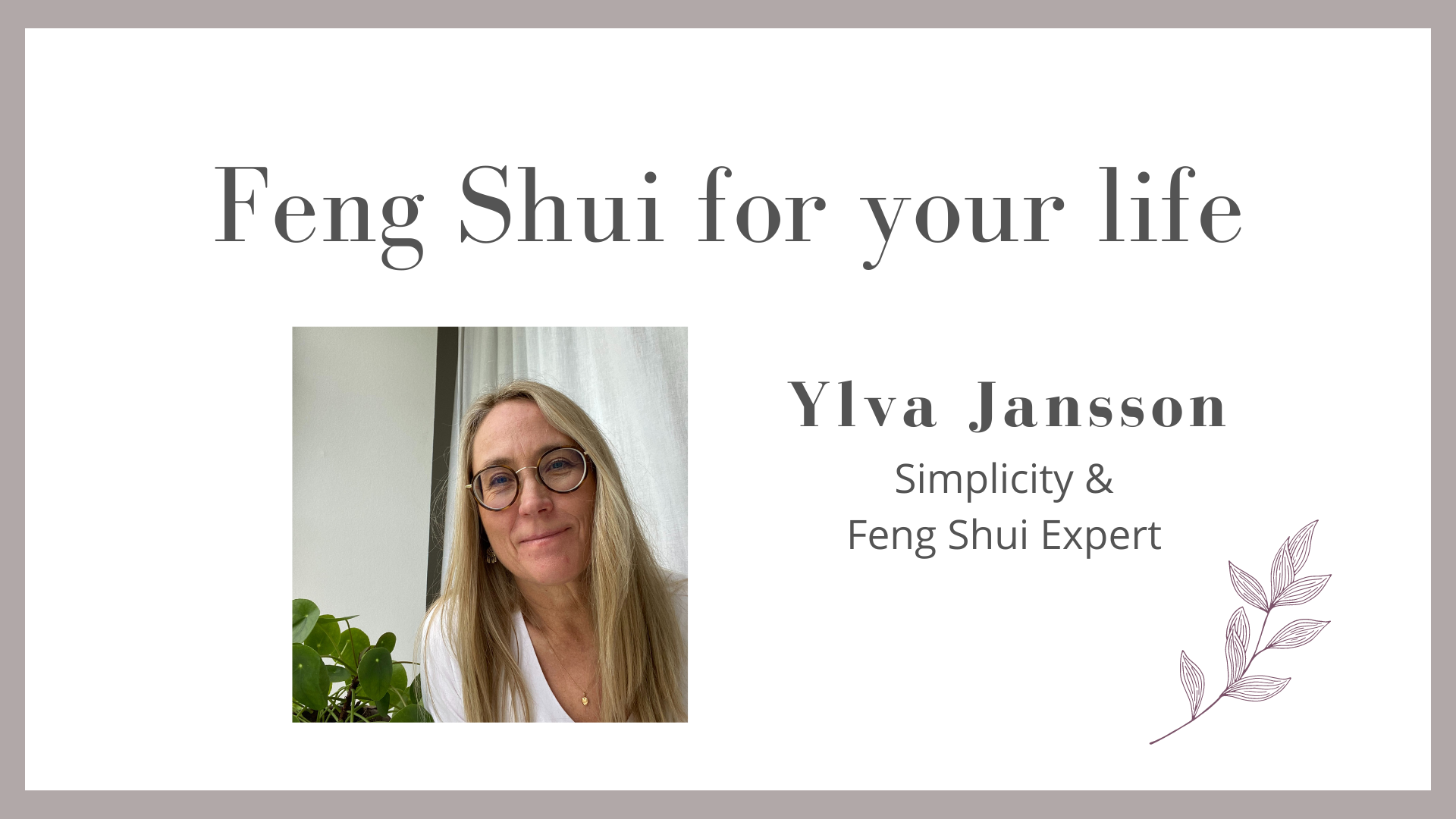 Feng Shui for your life