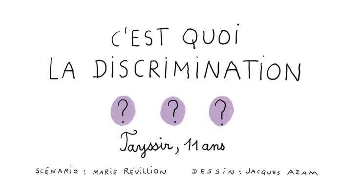 C'est quoi la discrimination - un jour, une question