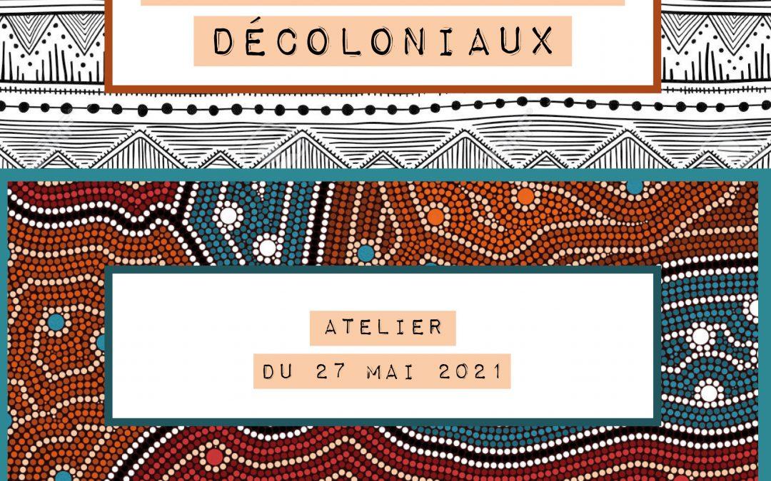 Tours d'horizon décoloniaux: un trajet collectif pour contribuer à nous décoloniser