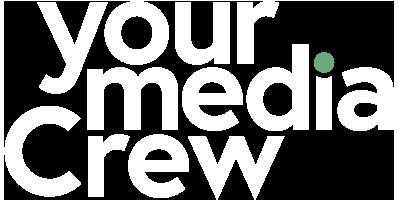 Your Media Crew