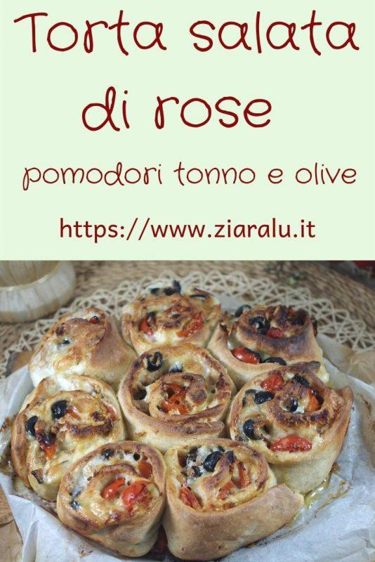 Torta di rose salata pomodori olive e mozzarella