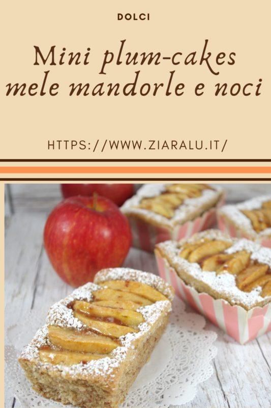 Mini plum-cakes mele mandorle e noci