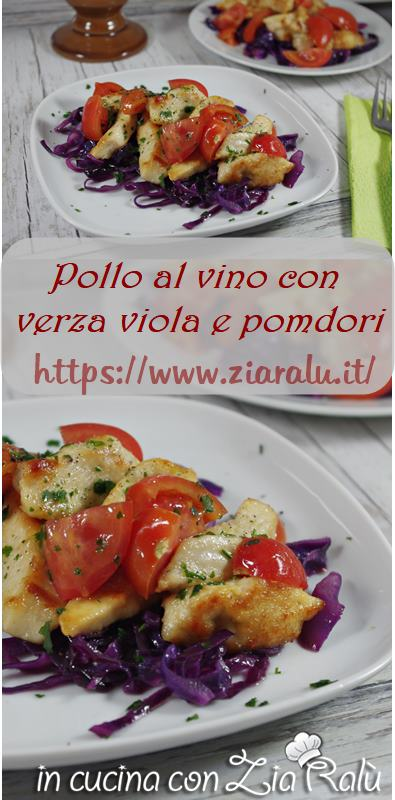 pollo al vino con cavolo viola e pomodorini