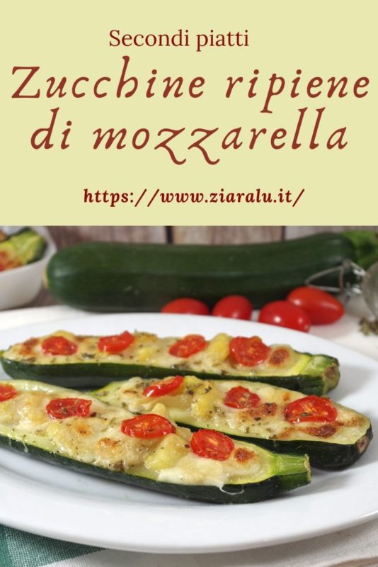 zucchine ripiene di mozzarella e pomodorini