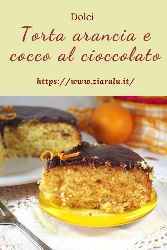 torta al cocco e arancia con ganache al cioccolato