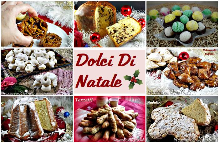 Dolci Di Natale Ricette.Dolci Di Natale Per Tutti I Gusti In Cucina Con Zia Ralu