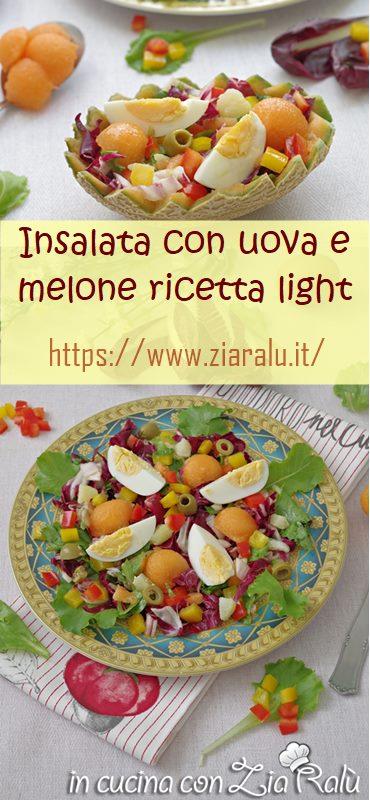 insalata con uova e melone
