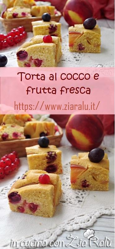 torta al cocco con frutta fresca