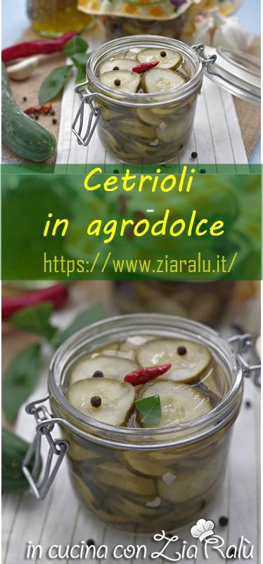 cetrioli in agrodolce