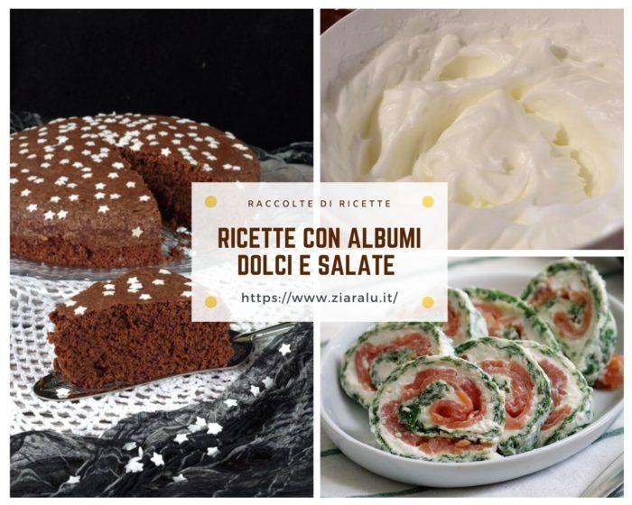 Ricette dolci e salate con albumi