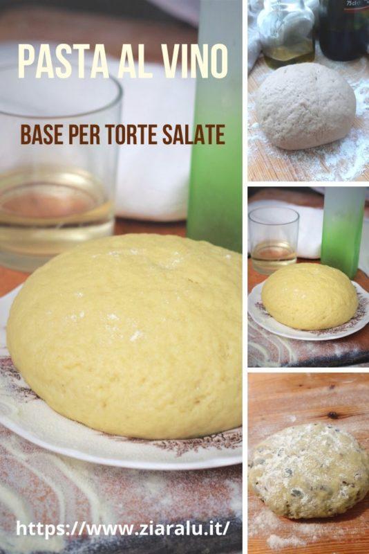 Pasta al vino per torte salate - ricette base