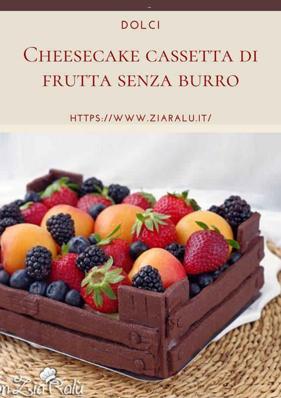 cheesecake cassetta di frutta