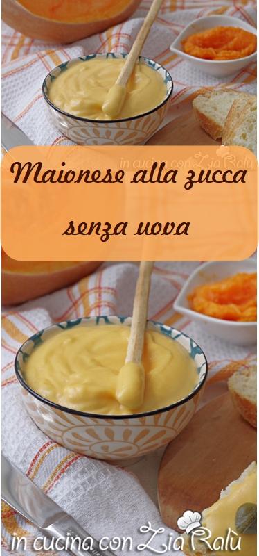 maionese alla zucca senza uova