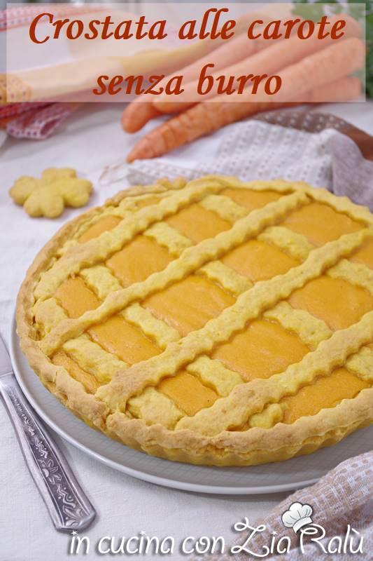 Crostata alle carote senza burro