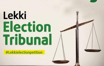 LEKKI ELECTION TRIBUNAL – DAY 3