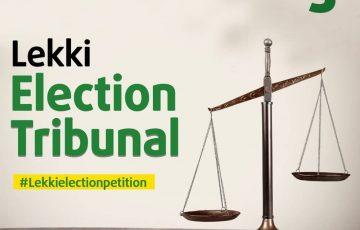 LEKKI ELECTION TRIBUNAL – DAY 5